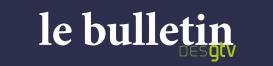 Le Bulletin des GTV